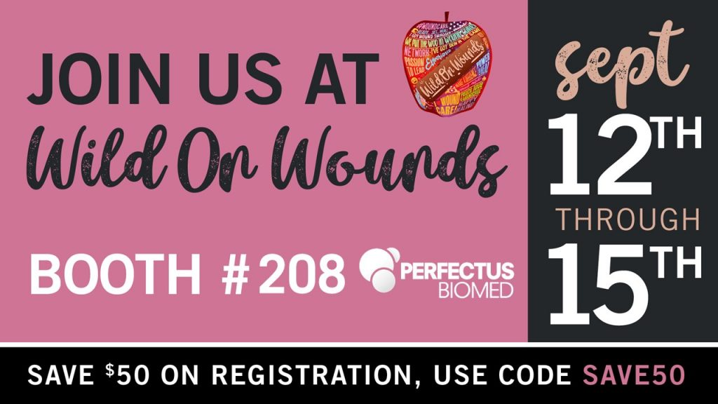 Perfectus Biomed exhibiting at Wild on Wounds 2018